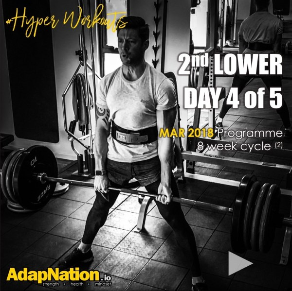 Mar-18 #HyperWorkouts - Day4/5 - 2nd Lower