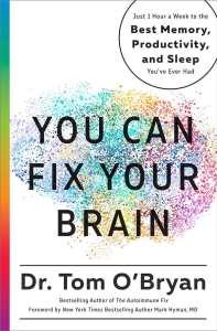 You Can Fix Your Brain Tom O'Bryan
