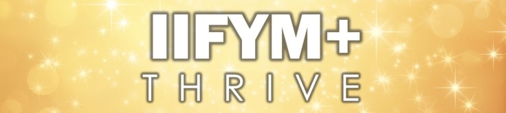 IIFYM+ Thrive Gold Wide