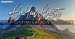 The #BeYourBest Self-Optimisation Journey – An Introduction [PART 1]