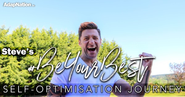 AdapNation #BeYourBest Self-Optimisation Journey - Steve's Scorecard Feature
