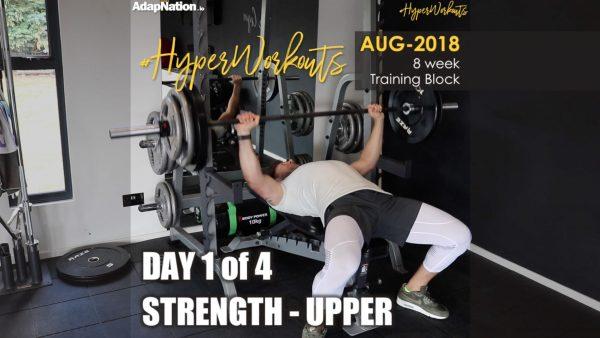 AUG-18 #HyperWorkouts - Day 1/4 - STRENGTH Upper