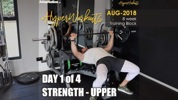 AUG-18 #HyperWorkouts - Day 1/4 - STRENGTH Upper