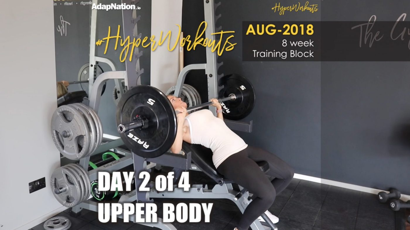 Ladies AUG-18 #HyperWorkouts - Day 2/4 - UPPER BODY