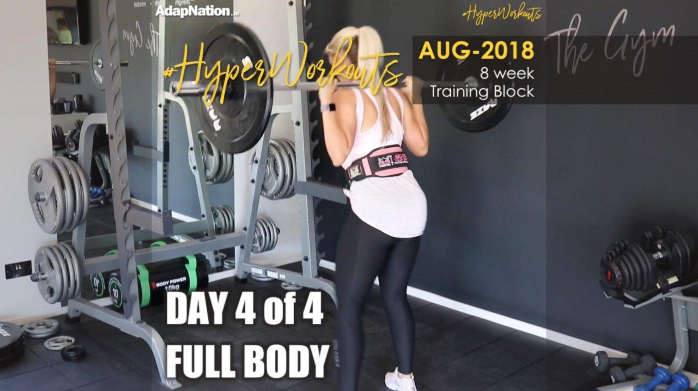 Ladies AUG-18 #HyperWorkouts - Day 4/4 - FULL BODY
