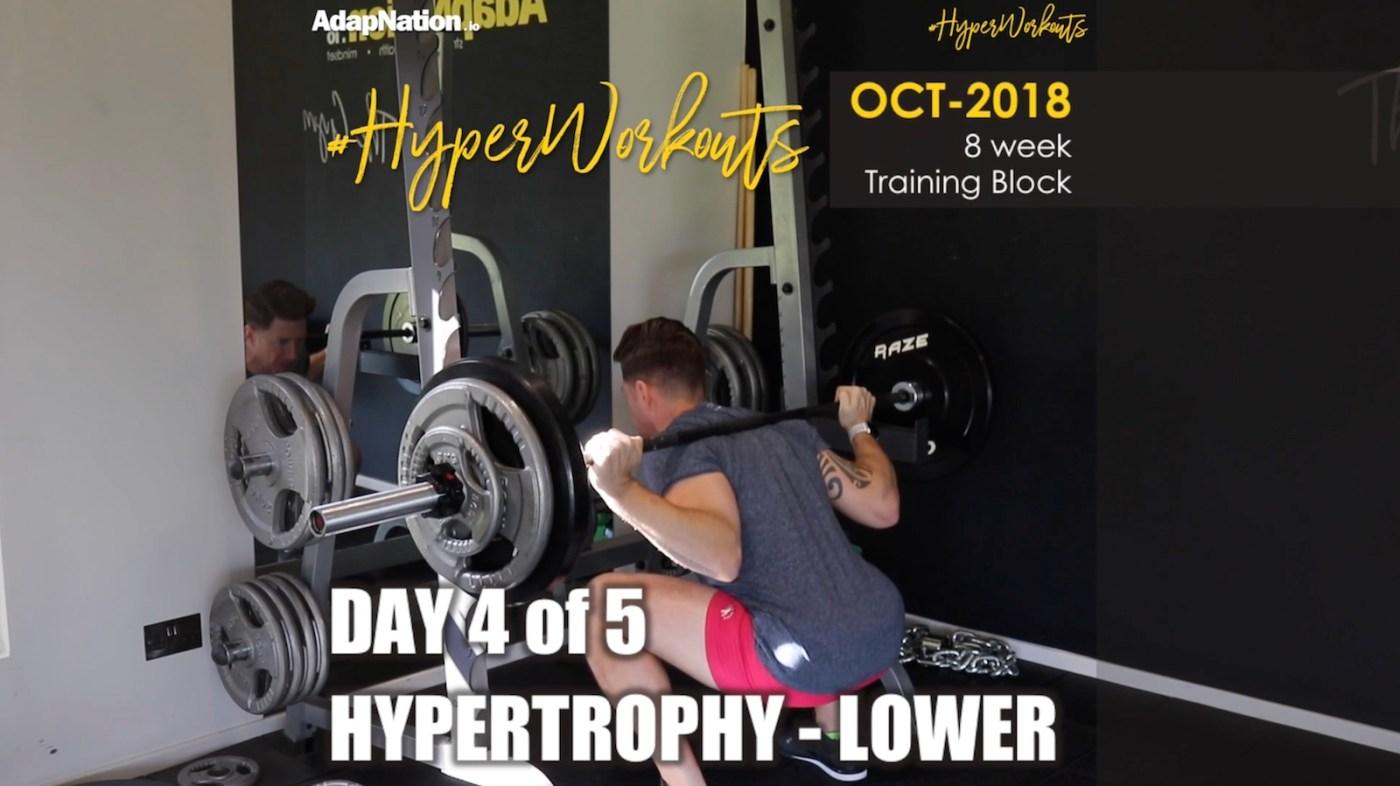 OCT-18 #HyperWorkouts Hyper Lower