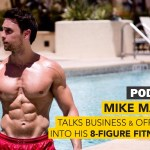#60: Mike Matthews Talks Business & Offers lnsight Into His 8-Figure Fitness Empire