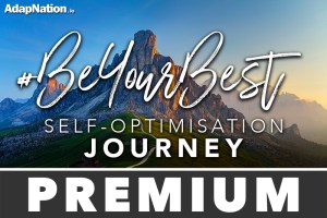 #BeYourBest Self-Optimisation Journey - Premium