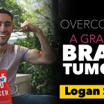 #119: Overcoming a Grade IV Brain Tumour ~Logan Sneed