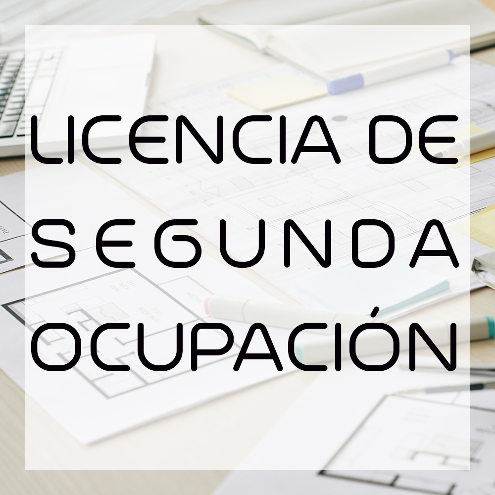 Licencia de Segunda Ocupación