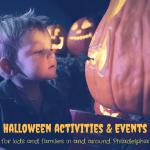 Halloween Activities for Families~Philadelphia, Chester County, Delaware
