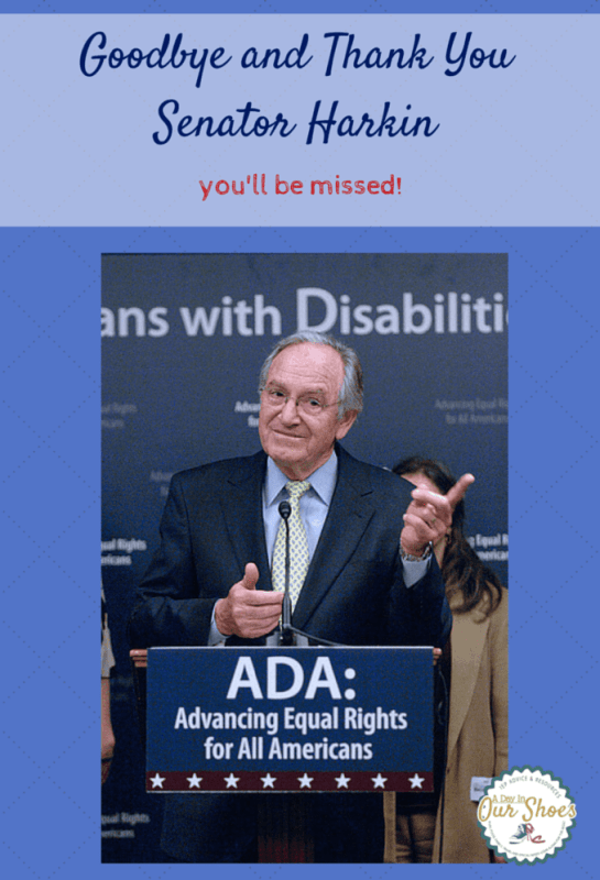 """Today Senator Harkin said goodbye to the US Senate and the Disabilities Community will miss him. """"Nothing about us, without us!"""" Here is his list of accomplishments."""