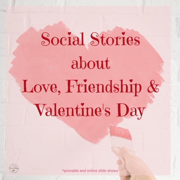 social stories love valentines day friendship