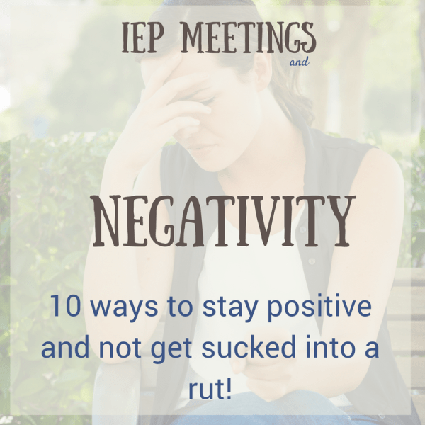 IEP Meeting negativity