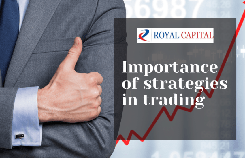 Importance of Trading Strategy