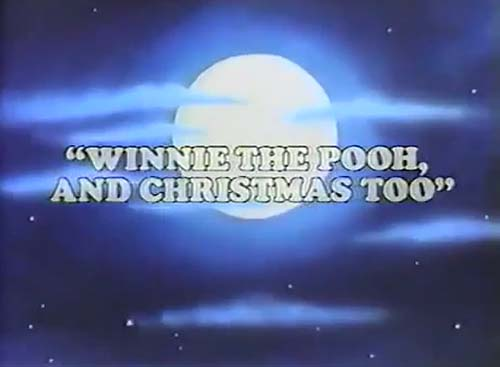 Winnie The Pooh And Christmas Too 1991 Animated Cartoon
