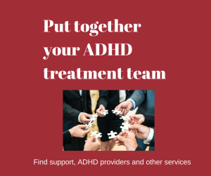 ADHD is a serious and chronic condition. Finding the right help can make a lasting difference in your child's or your own life.