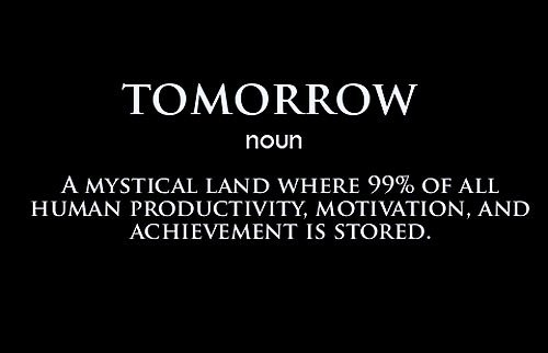 Tomorrow Motivational Picture Quote