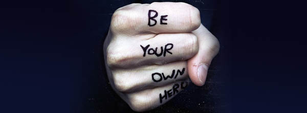 Be Your Own Hero - Be More Independent