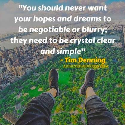Tim Denning - Hopes And Dreams Quote