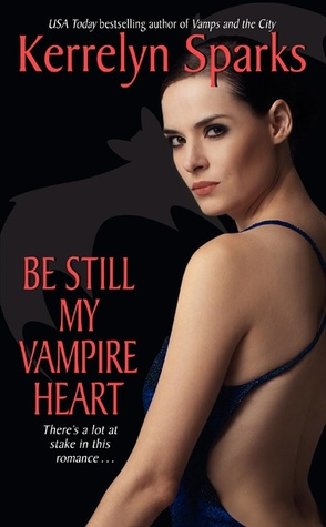 Be Still My Vampire Heart