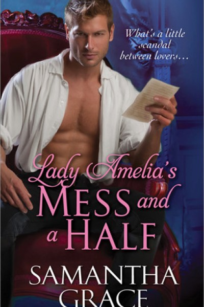 Quickie Book Review-Lady Amelia's Mess and a Half
