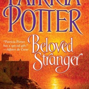 Book Review-Beloved Stranger by Patricia Potter