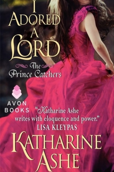 Book Review-I Adored A Lord by Katharine Ashe
