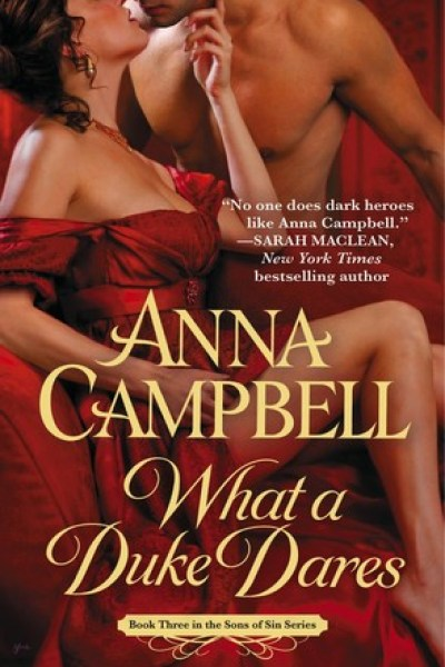 Book Review-What A Duke Dares by Anna Campbell