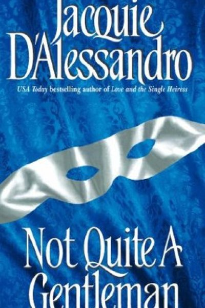 Book Review-Not Quite A Gentleman