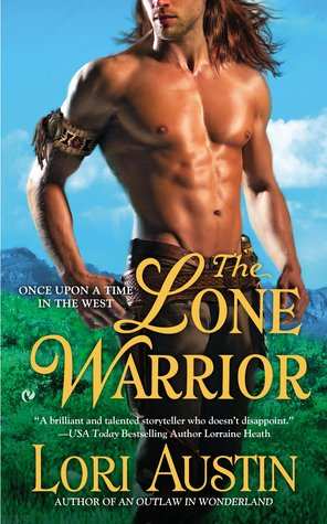 Book Review-The Lone Warrior by Lori Austin