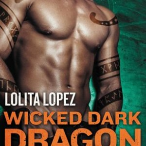 ARC Quickie Book Review-A Wicked Dark Dragon by Lolita Lopez