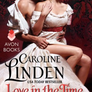 Book Review-Love In The Time of Scandal by Caroline Linden