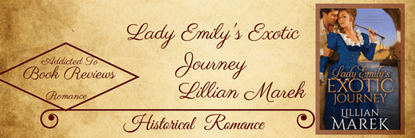 Book Review-Lady Emily's Exotic Journey