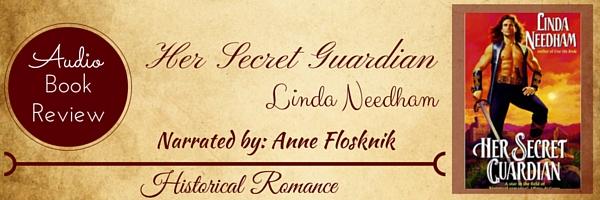 Audio Book Review-Her Secret Guardian by Linda Needham