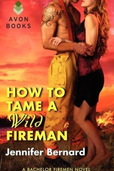 Book Review-How To Tame A Wild Fireman