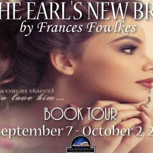 Blog Tour Feature: The Earl's New Bride by Frances Fowlkes