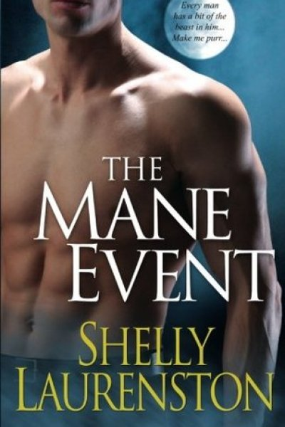 Audio Book Review-The Mane Event by Shelly Laurenston