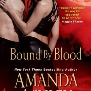 Audio Book Review-Bound By Blood by Amanda Ashley