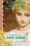 Temptation of the Night Jasmine