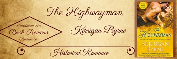 Book Review-The Highwayman by Kerrigan Byrne