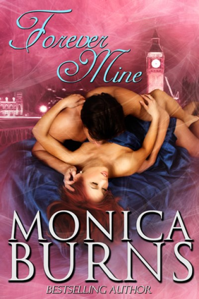 Book Review-Forever Mine by Monica Burns