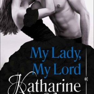 Book Review-My Lady, My Lord by Katharine Ashe