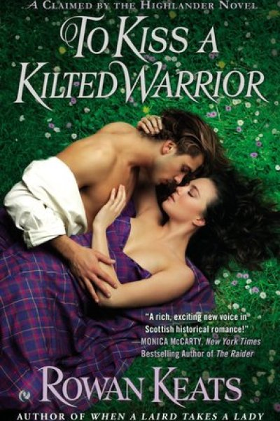Book Review-To Kiss A Kilted Warrior