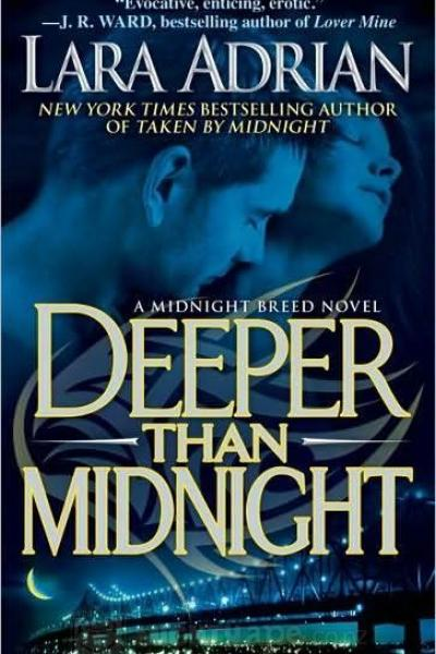 Book Review-Deeper Than Midnight by Lara Adrian