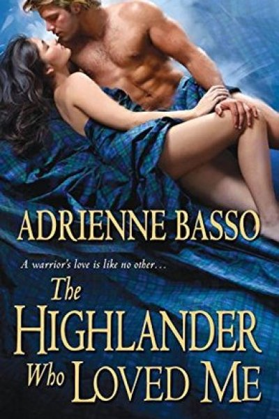 Book Review-The Highlander Who Loved Me by Adrienne Basso