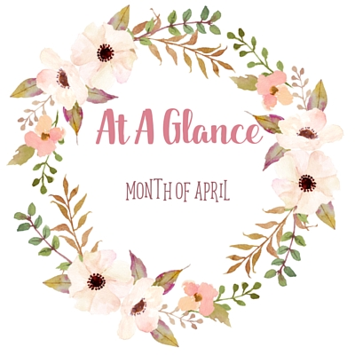 At A Glance: Month of April