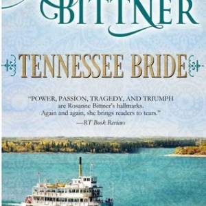 Audio Book Review-Tenneessee Bride by Rosanne Bittner