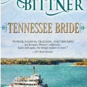 Audio Book Review-Tenneessee Bride by Rosanne Bittner