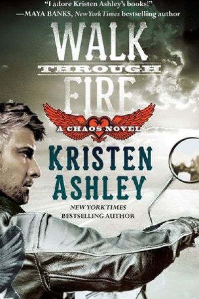 Book Review-Walk Through Fire by Kristen Ashley